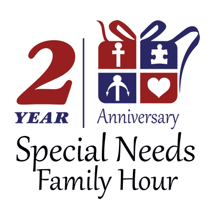 2 Year Anniversary of Special Needs Family Hour
